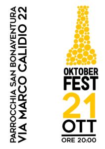 Oktoberfest 21 ottobre 2017 ore 20,00 parrocchia san Bonaventura via marco calidio 22 metro C alessandrino