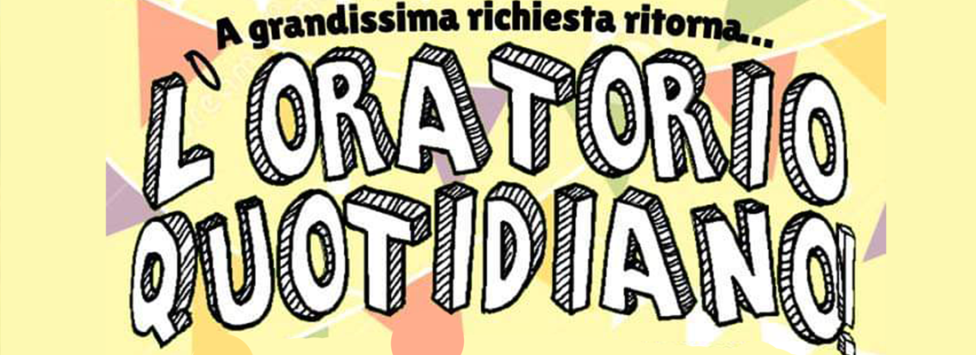 Oratorio quotidiano!